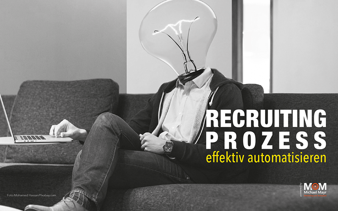 Recruiting Prozesse effektiv automatisieren