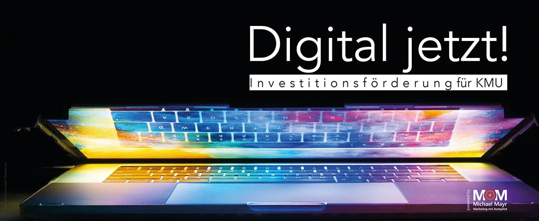Digital jetzt – Die Investitionsförderung für KMU  ab sofort!